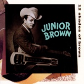 Junior Brown - My Baby Don't Dance to Nothing But Ernest Tubb