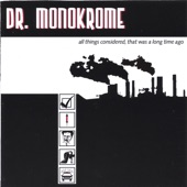Dr. Monokrome - (NPR) Food for Thought