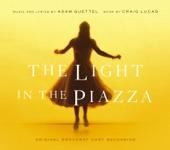 Adam Guettel - The Light In the Piazza