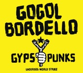 Gogol Bordello - Immigrant Punk