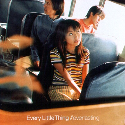 Everlasting - Every little Thing