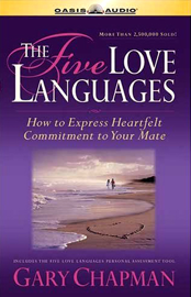 The Five Love Languages: The Secret to Love That Lasts (Unabridged) audiobook