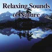 Relaxing Sounds of Nature - John Grout - John Grout