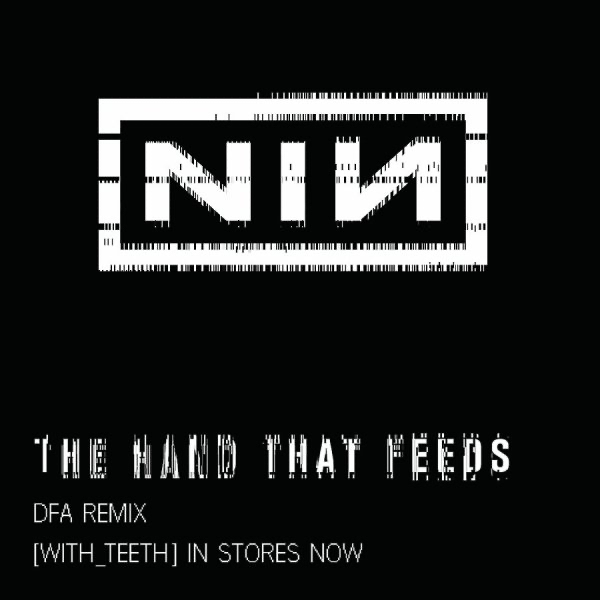 The Hand That Feeds (DFA Remix) - Single by Nine Inch Nails on Apple ...