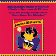 Murder She Wrote - Chaka Demus & Pliers - Chaka Demus & Pliers