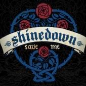 Shinedown - Save Me
