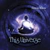 This Universe - Singh Kaur
