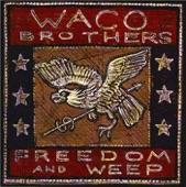 The Waco Brothers - Drinkin' & Cheatin' & Death