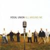 Vocal Union - All Around Me artwork