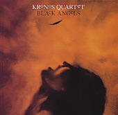 Kronos Quartet - Black Angels: I. Departure