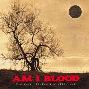 Am I Blood