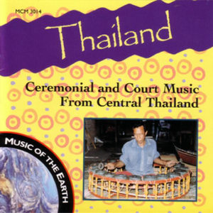 Various Artists - Thailand: Ceremonial and Court Music from Central Thailand