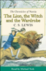 C. S. Lewis - The Lion, the Witch and the Wardrobe: The Chronicles of Narnia (Unabridged) artwork
