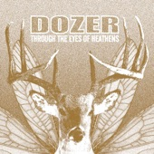 Dozer - Born a Legend