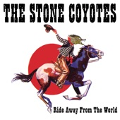 The Stone Coyotes - Any Way the Wind Blows