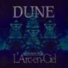Dune - L'Arc〜en〜Ciel