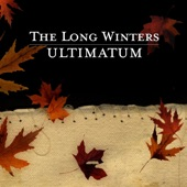 The Long Winters - Everything Is Talking