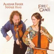 Fire & Grace - Alasdair Fraser & Natalie Haas - Alasdair Fraser & Natalie Haas