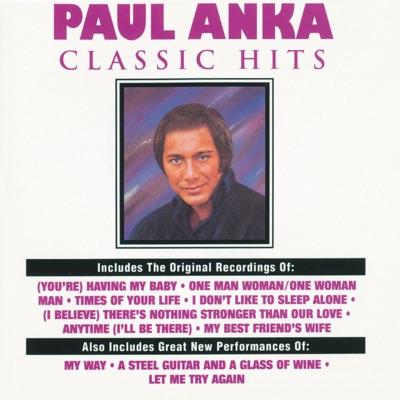 Classic Hits - Paul Anka