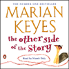The Other Side of the Story (Abridged Fiction) - Marian Keyes