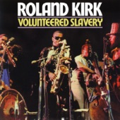 Rahsaan Roland Kirk - I Say a Little Prayer