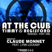 Timmy Regisford - At The Club