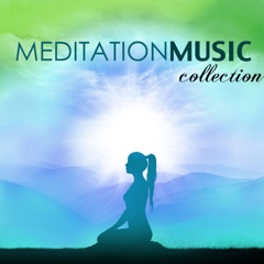 Meditation Music Collection - Oasis of Zen Relaxation for Mindful Meditations, Yoga and Massage Therapy
