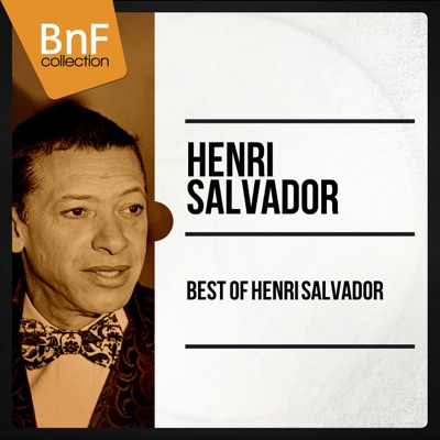 Best Of Henri Salvador (Mono Version) - Henri Salvador