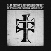 Slim Cessna's Auto Club - Children of the Lord
