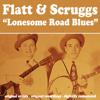 Lonesome Road Blues - Flatt & Scruggs