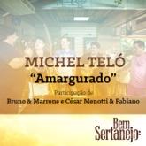 Amargurado (feat. Bruno & Marrone & César Menotti & Fabiano) - Single