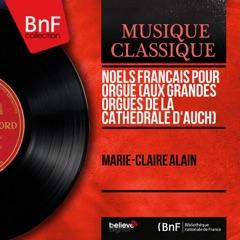 Noëls français pour orgue (Aux grandes orgues de la cathédrale d'Auch) [Mono Version] - EP