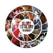 Glory to Glory (JPCC Worship) [Live Recording]