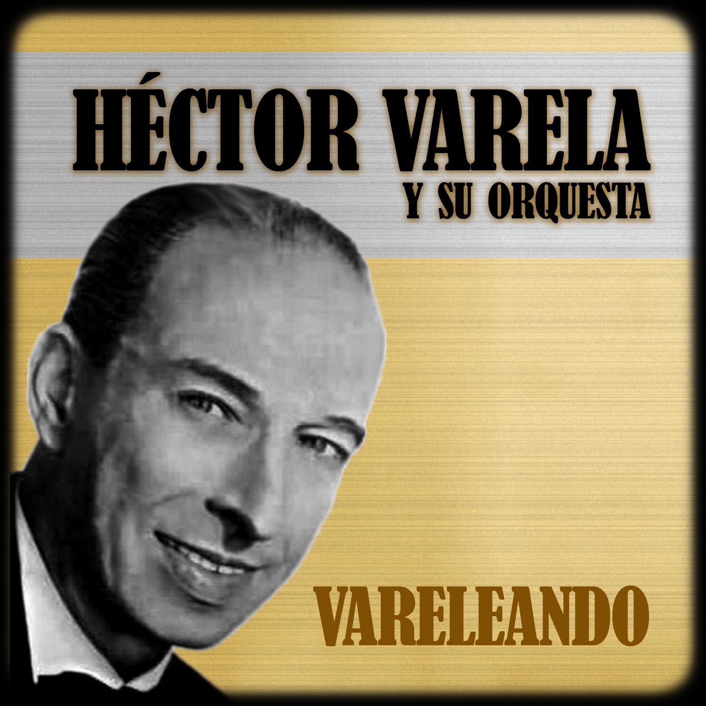 Malambeando (feat. Orquesta de Héctor Varela)