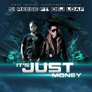 It's Just Money (feat. Dej Loaf) - Single Mp3 Download