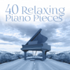 Relaxing Piano Music Oasis - 40 Relaxing Piano Pieces – The Best Instrumental & Mellow Music, Romantic Piano Music Ambient, Soothing Piano Music Lounge  artwork