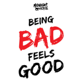 Being Bad Feels Good