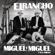 Mi Adolescencia a los Cuarenta (A Duo Con Serapio Ramirez) - Miguel y Miguel