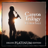 Canyon Trilogy (Deluxe Platinum Edition)-R. Carlos Nakai