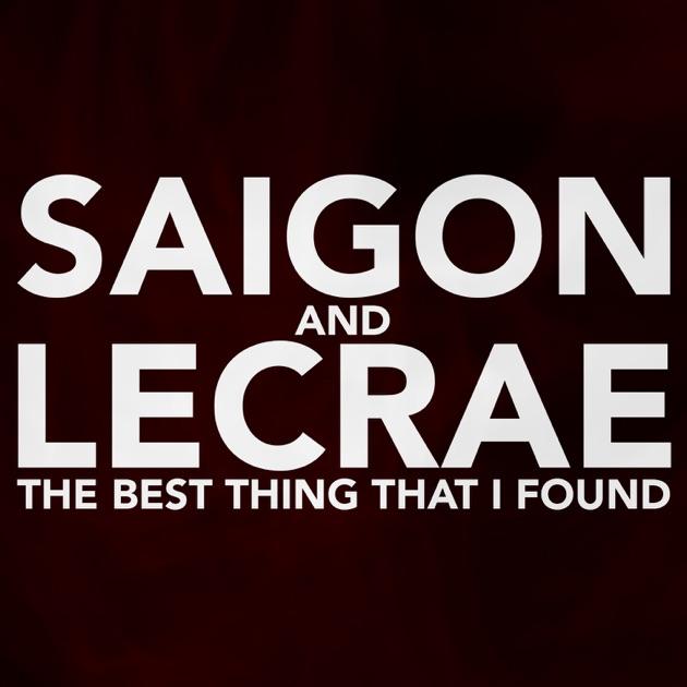 Best Thing That I Found (feat  Lecrae & Corbett) - Single by Saigon