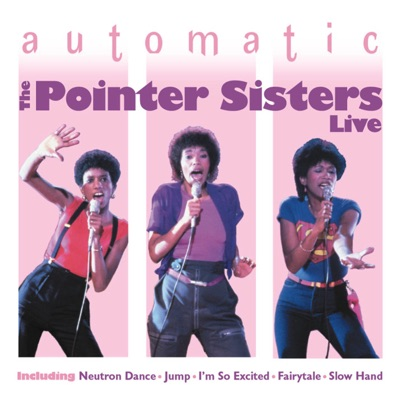 Automatic 'Live' - Pointer Sisters