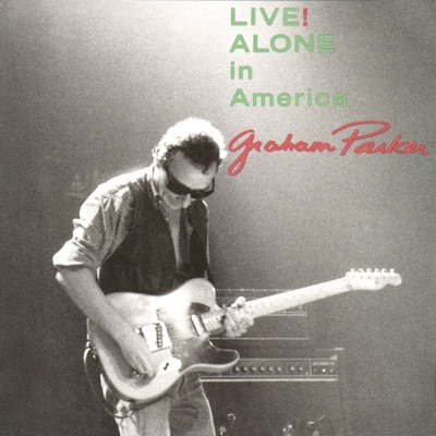 Live! Alone in America - Graham Parker