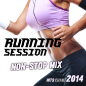 Running Session Non-Stop Mix (Hits Chart 2014 - 140/160 BPM)
