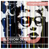 Blossom Dearie, The Blue Stars - Heart of My Heart (Plus Je T'embrasse) [Lullaby of Birdland]
