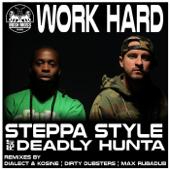 Work Hard (feat. Deadly Hunta)