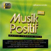 Musik Positif Nasyid Terbaik 2015 - Various Artists - Various Artists