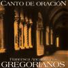 Canto de Oracion - Los Gregorianos