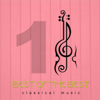 Various Artists - Best of the Best Classical Music 1  artwork