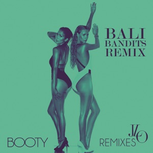 Booty (Bali Bandits Remix) [feat. Iggy Azalea & Pitbull] - Single Mp3 Download