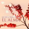 Musica para Sanar el Alma – Canciones para Relajarse y Meditar, Musica New Age de Reiki & para Meditacion, Musica de Fondo - Masaje Relajante Masters